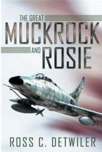 The Great Muckrock and Rosie by Ross Detwiler